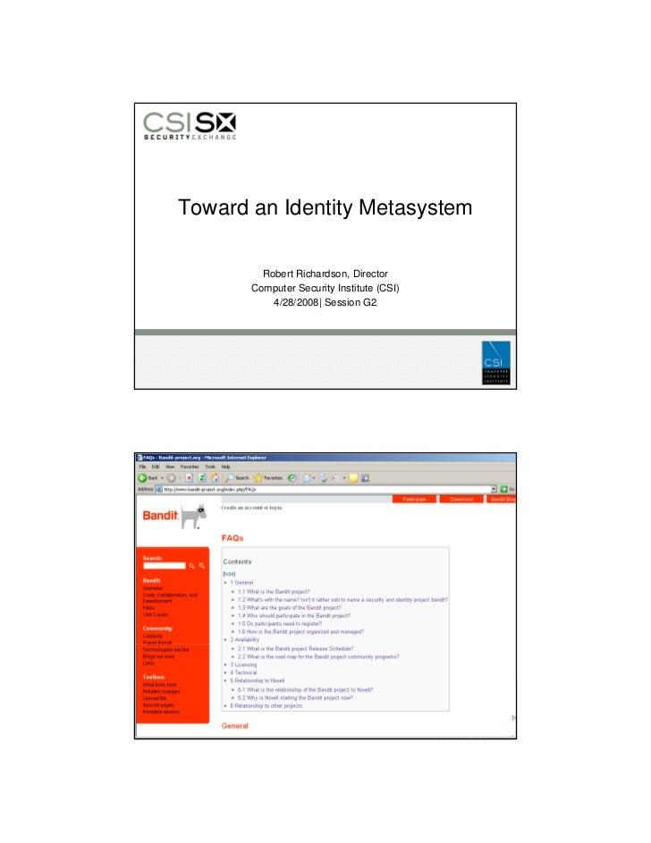 Toward an Identity Metasystem           Robert Richardson, Director        Computer Security Institute (CSI)            4/...
