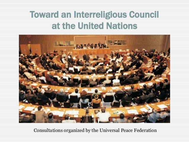 Toward an Interreligious Council at the United Nations Consultations organized by the Universal Peace Federation