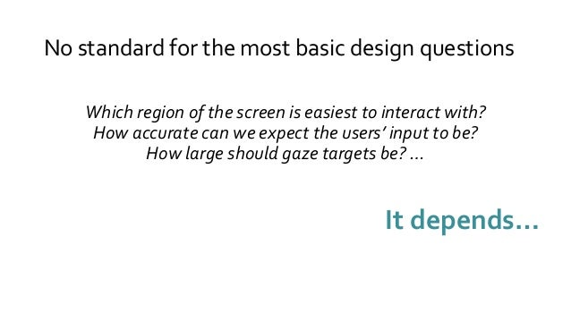 Toward Everyday Gaze Input: Accuracy and Precision of Eye Tracking and Implications for Design  Slide 3