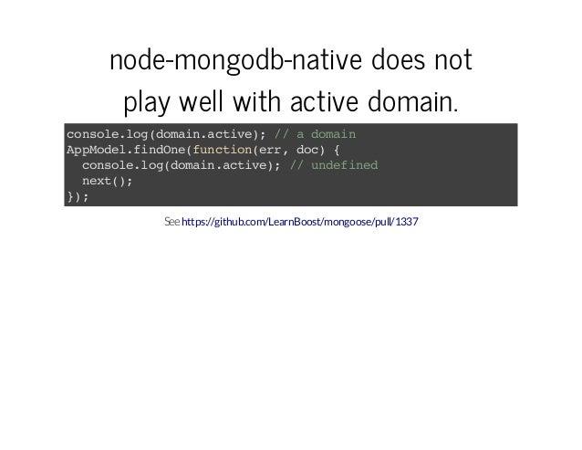 node-mongodb-nativedoesnot playwellwithactivedomain. cnoelgdmi.cie;/ admi osl.o(oanatv) / oan Apoe.idn(uciner dc { p...