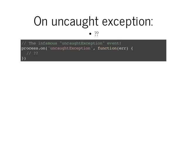 "Onuncaughtexception: ?? / Teifmu ""nagtxeto""eet / h naos ucuhEcpin vn! poeso(ucuhEcpin,fnto(r){ rcs.n'nagtxeto' uciner / ..."