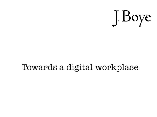 Towards a digital workplace