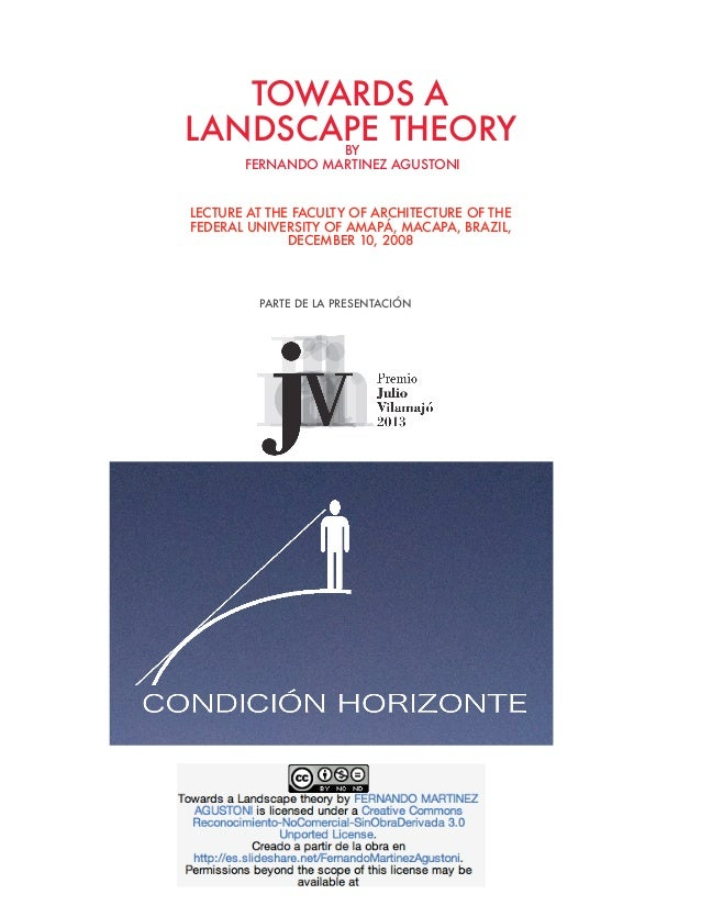 TOWARDS A LANDSCAPE THEORY BY FERNANDO MARTINEZ AGUSTONI  LECTURE AT THE FACULTY OF ARCHITECTURE OF THE FEDERAL UNIVERSITY...