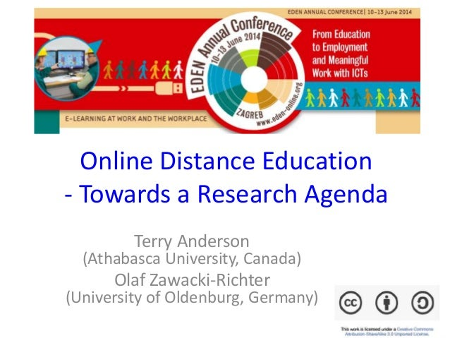 Online Distance Education - Towards a Research Agenda Terry Anderson (Athabasca University, Canada) Olaf Zawacki-Richter (...