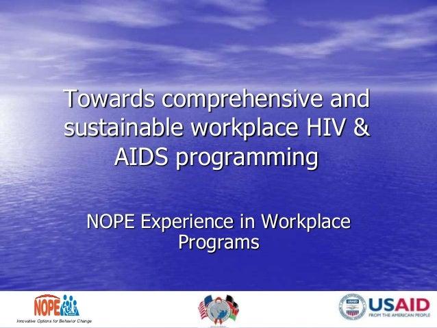 NATIONALORGANIZATION OF PEER EDUCATORS Innovative Options for Behavior Change Towards comprehensive and sustainable workpl...
