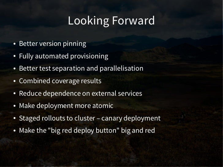 Resources●   Slides – http://slideshare.net/mindsocket/●   Continuous delivery/deployment    –   Continuous Delivery Prime...