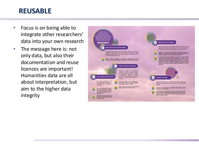 • Focus is on being able to integrate other researchers' data into your own research • The message here is: not only data,...