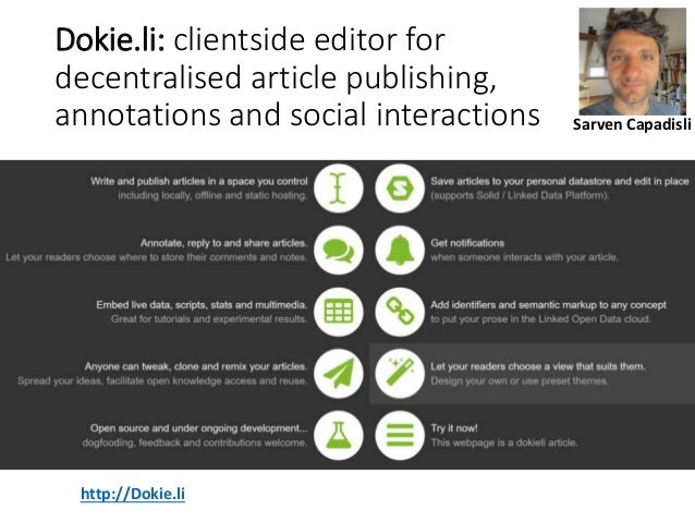 Dokie.li: clientside editor for decentralised article publishing, annotations and social interactions http://Dokie.li Sarv...