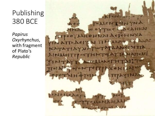 Publishing 380 BCE Papirus Oxyrhynchus, with fragment of Plato's Republic