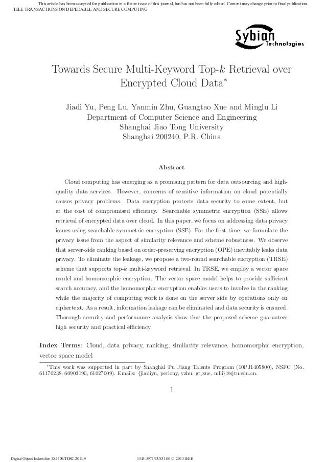 Towards Secure Multi-Keyword Top-k Retrieval over Encrypted Cloud Data∗ Jiadi Yu, Peng Lu, Yanmin Zhu, Guangtao Xue and Mi...