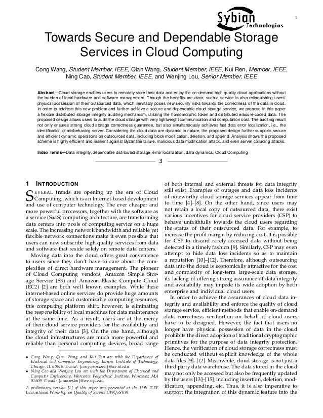 1 Towards Secure and Dependable Storage Services in Cloud Computing Cong Wang, Student Member, IEEE, Qian Wang, Student Me...