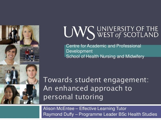 Centre for Academic and Professional Development School of Health Nursing and Midwifery  Towards student engagement: An en...
