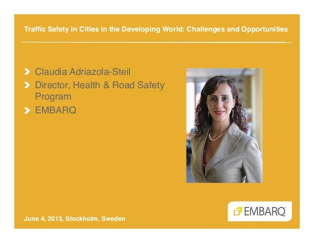 Traffic Safety in Cities in the Developing World: Challenges and Opportunities