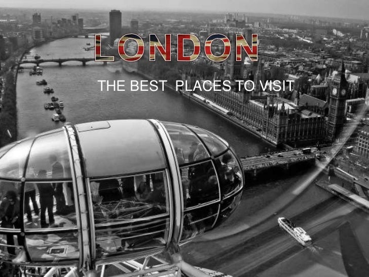 THE BEST PLACES TO VISIT