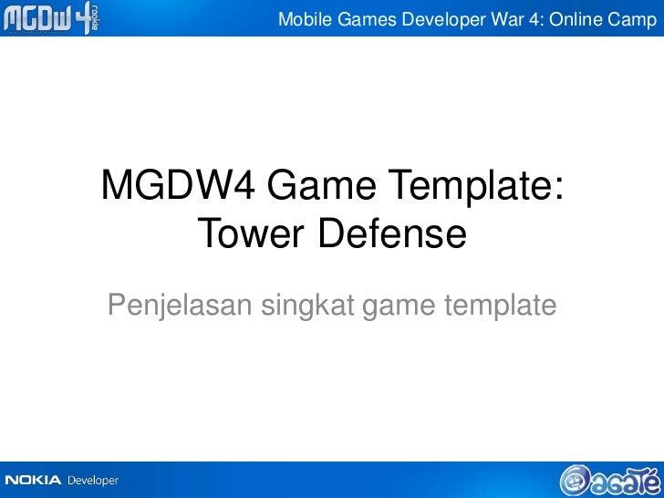 Mobile Games Developer War 4: Online CampMGDW4 Game Template:   Tower DefensePenjelasan singkat game template