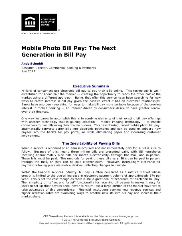 Mobile Photo Bill Pay: The Next Generation in Bill Pay Andy Schmidt Research Director, Commercial Banking & Payments July ...
