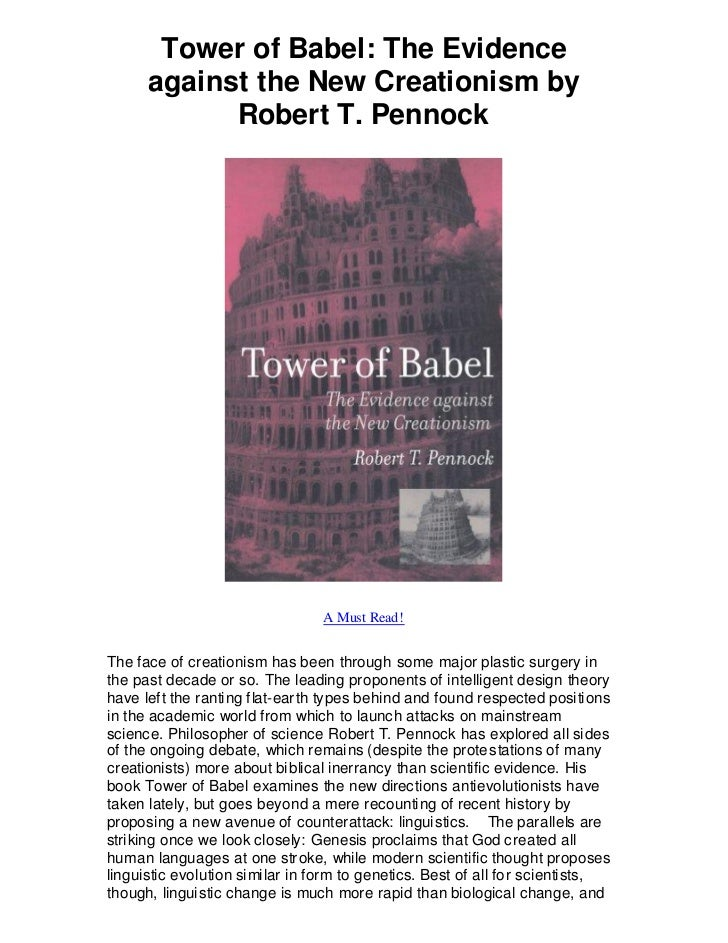Tower of Babel: The Evidence      against the New Creationism by            Robert T. Pennock                             ...