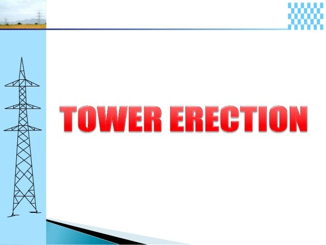 Classification of Towers based on 1)No. of Circuits a. Single circuits towers b. DC/SC towers c. DC towers d. MC towers