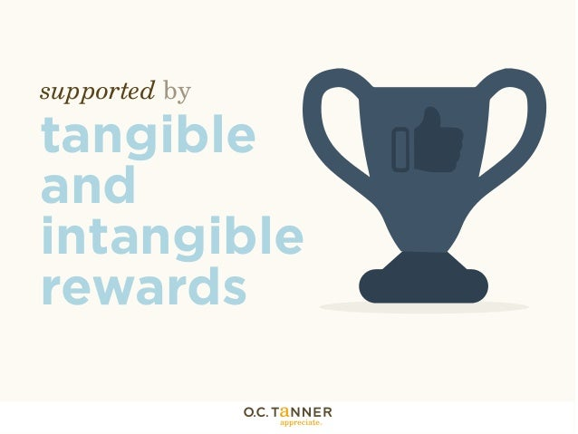 tangible and intangible rewards Because intrinsic rewards are intangible intrinsic vs extrinsic rewards intrinsic vs extrinsic rewards (and their differences from motivations.