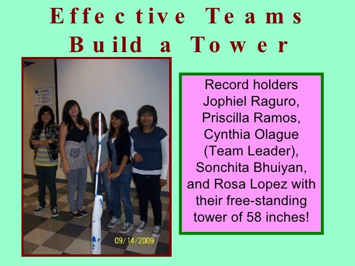 Effective Teams Build a Tower Record holders Jophiel Raguro, Priscilla Ramos, Cynthia Olague (Team Leader), Sonchita Bhuiy...