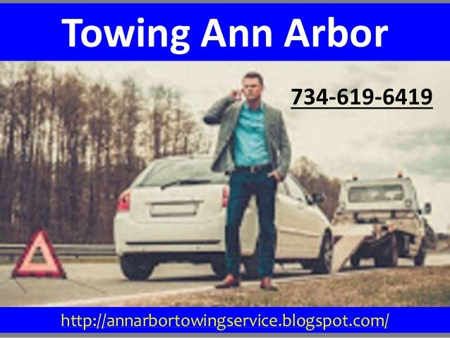 734-619-6419 Towing Ann Arbor http://annarbortowingservice.blogspot.com/