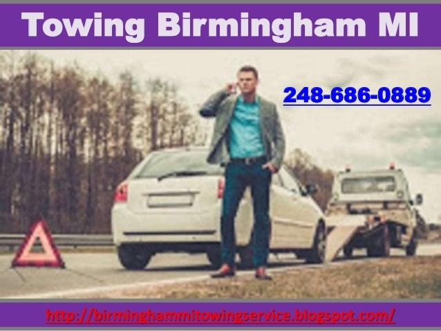 http://birminghammitowingservice.blogspot.com/ Towing Birmingham MI 248-686-0889