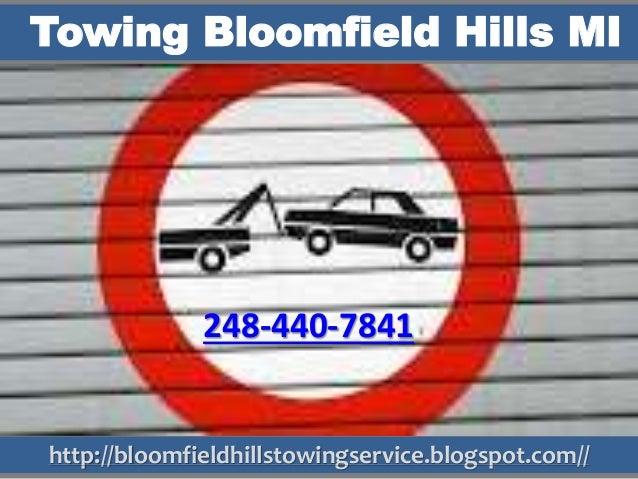 http://bloomfieldhillstowingservice.blogspot.com// Towing Bloomfield Hills MI 248-440-7841
