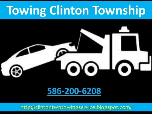 http://clintontwptowingservice.blogspot.com/ Towing Clinton Township 586-200-6208