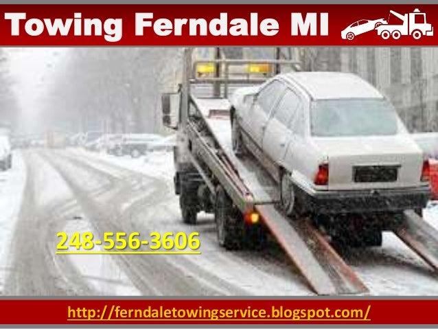 http://ferndaletowingservice.blogspot.com/ Towing Ferndale MI 248-556-3606