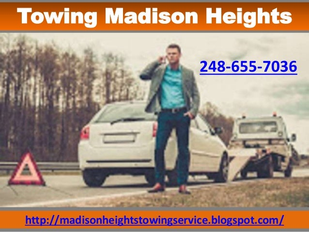 http://madisonheightstowingservice.blogspot.com/ Towing Madison Heights 248-655-7036