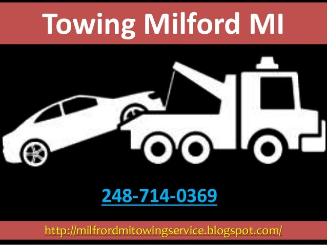 http://milfrordmitowingservice.blogspot.com/ Towing Milford MI 248-714-0369
