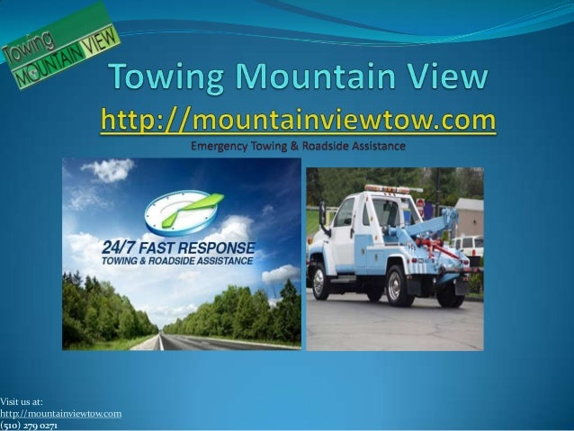 Visit us at:http://mountainviewtow.com(510) 279 0271