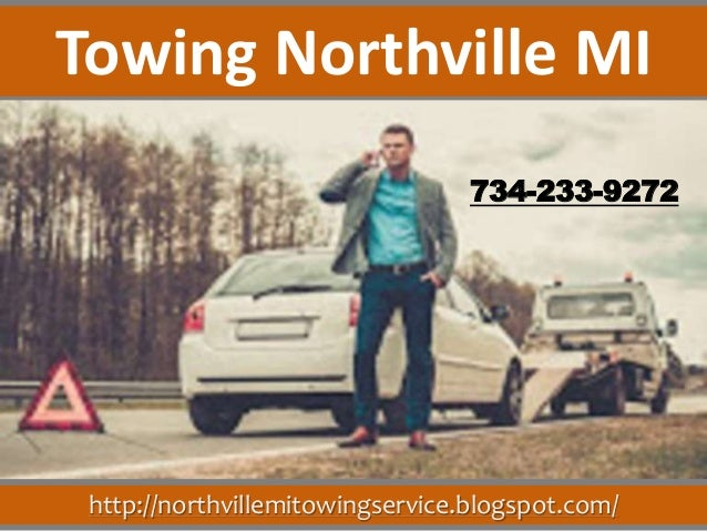 http://northvillemitowingservice.blogspot.com/ 734-233-9272 Towing Northville MI