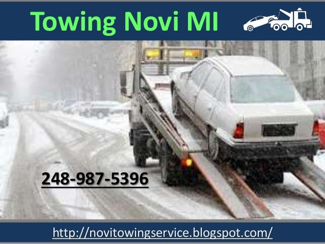 http://novitowingservice.blogspot.com/ 248-987-5396 Towing Novi MI