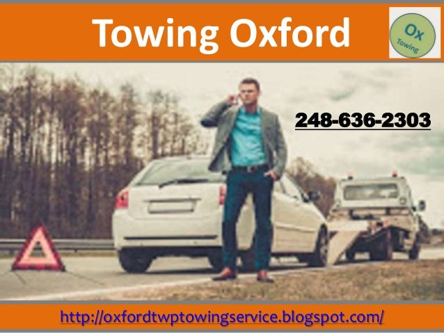 http://oxfordtwptowingservice.blogspot.com/ 248-636-2303 Towing Oxford