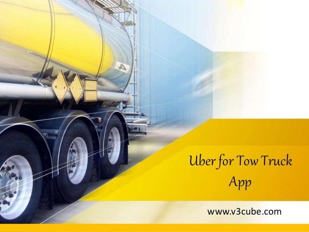 Uber for Tow Truck App www.v3cube.com