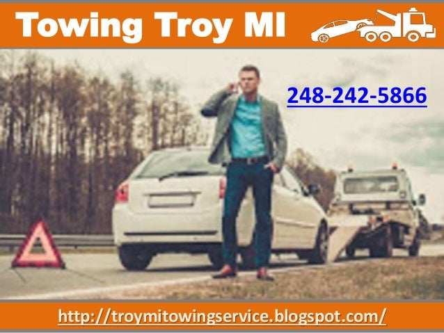 http://troymitowingservice.blogspot.com/ Towing Troy MI 248-242-5866