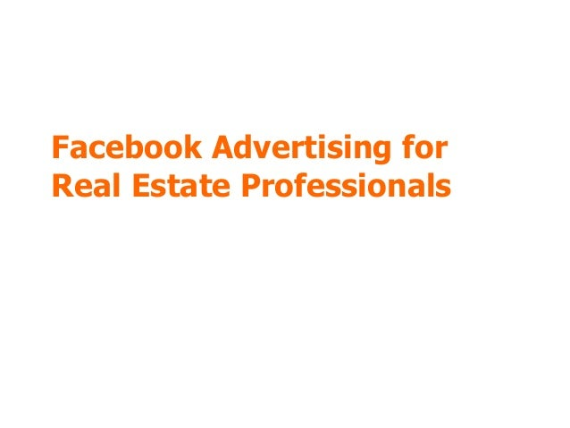Facebook Advertising for Real Estate Professionals