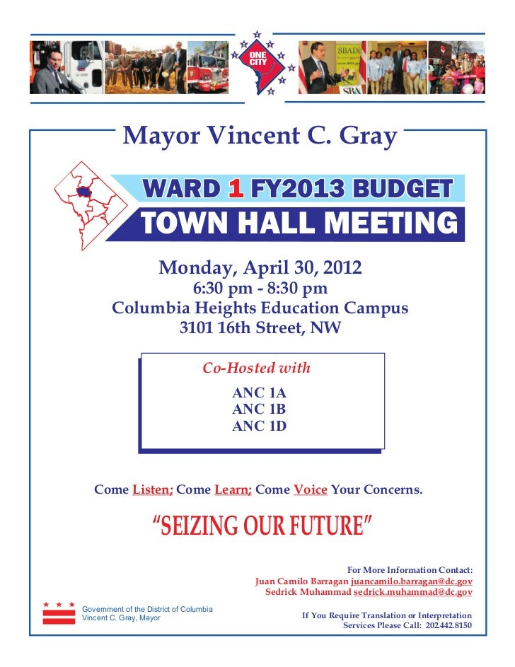 Mayor Vincent C. Gray                 WARD 1 FY2013 BUDGET                TOWN HALL MEETING                      Monday, A...