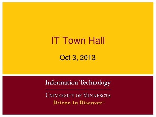 IT Town Hall Oct 3, 2013