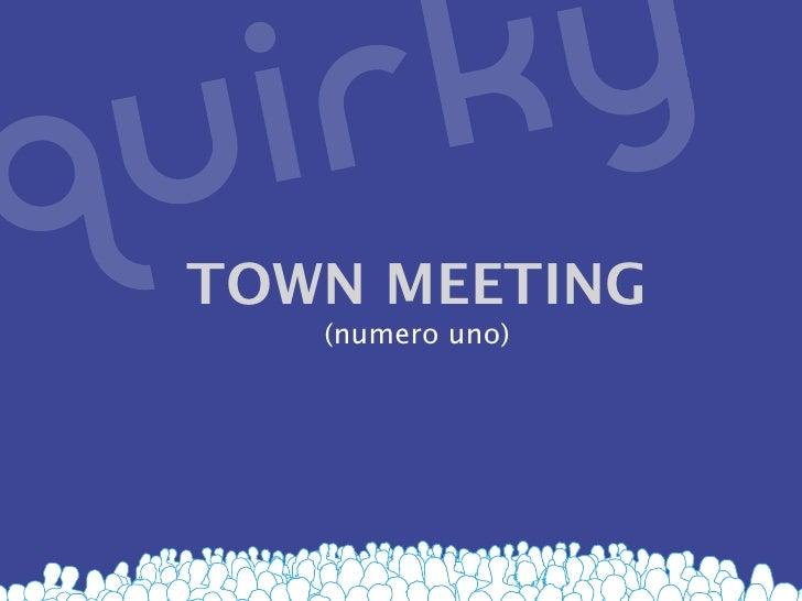 TOWN MEETING    (numero uno)