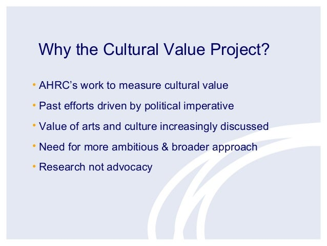 Cultural Value Project - Geoff Crossicks Town Meeting Presentation Slide 2