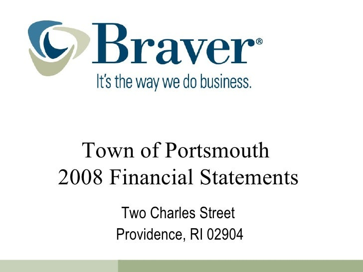 Town of Portsmouth  2008 Financial Statements Two Charles Street  Providence, RI 02904