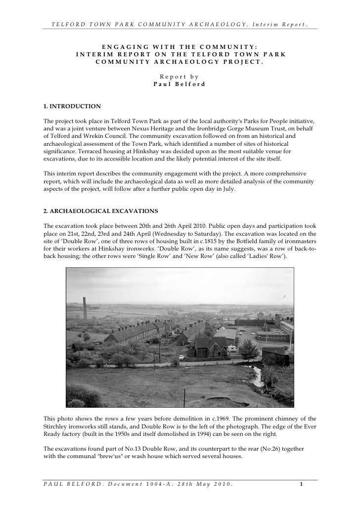 TELFORD TOWN PARK COMMUNITY ARCHAEOLOGY. Interim Report.                     ENGAGING WITH THE COMMUNITY:             INTE...