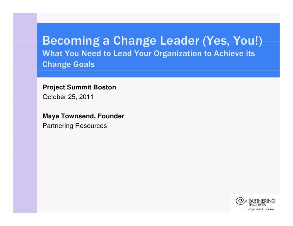 Becoming a Change Leader (Yes, You!)                         (YesWhat You Need to Lead Your Organization to Achieve itsCha...