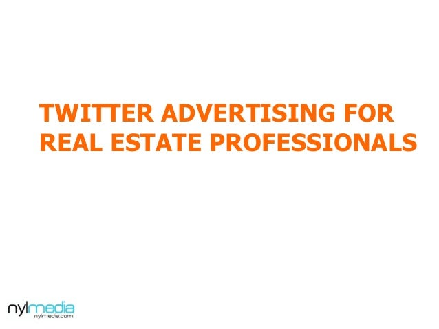 TWITTER ADVERTISING FOR REAL ESTATE PROFESSIONALS