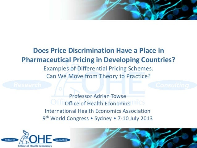 Does Price Discrimination Have a Place in Pharmaceutical Pricing in Developing Countries? Examples of Differential Pricing...