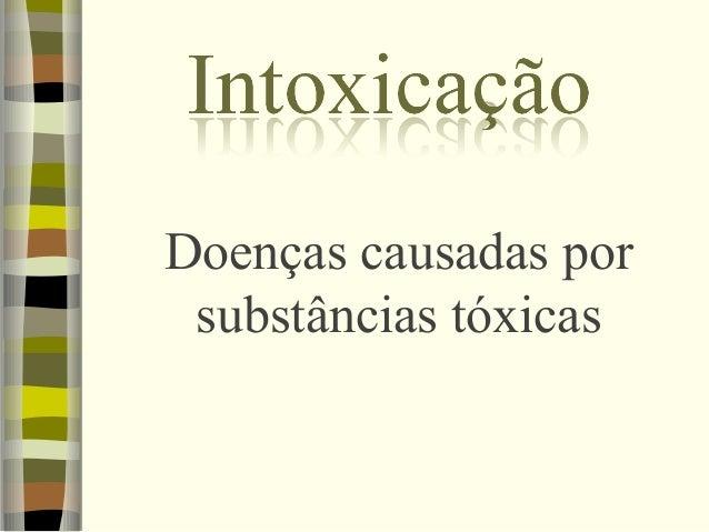 Doenças causadas por substâncias tóxicas