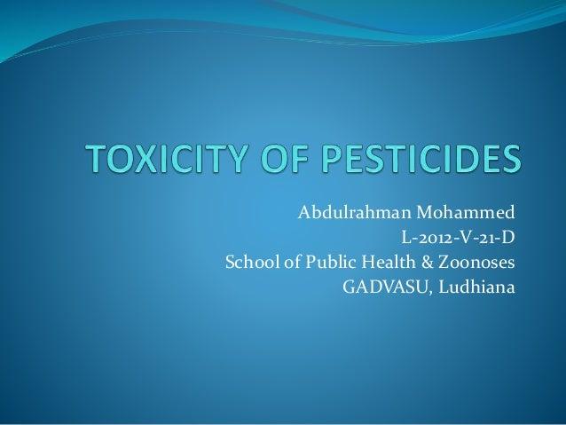 Abdulrahman Mohammed L-2012-V-21-D School of Public Health & Zoonoses GADVASU, Ludhiana