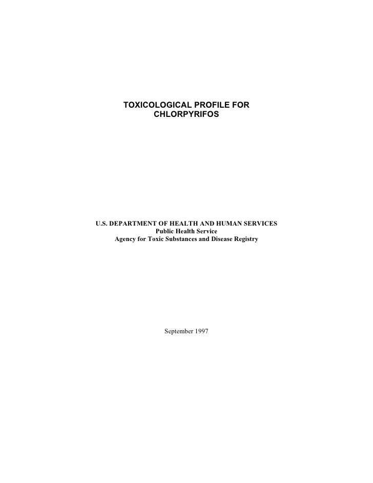 TOXICOLOGICAL PROFILE FOR              CHLORPYRIFOSU.S. DEPARTMENT OF HEALTH AND HUMAN SERVICES                   Public H...